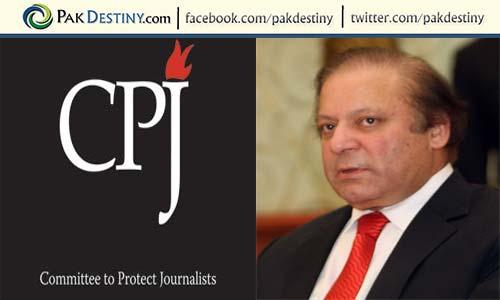 committee-to-protect-journalists-cpj-pm-pakistan-nawaz-sharif-pakdestiny